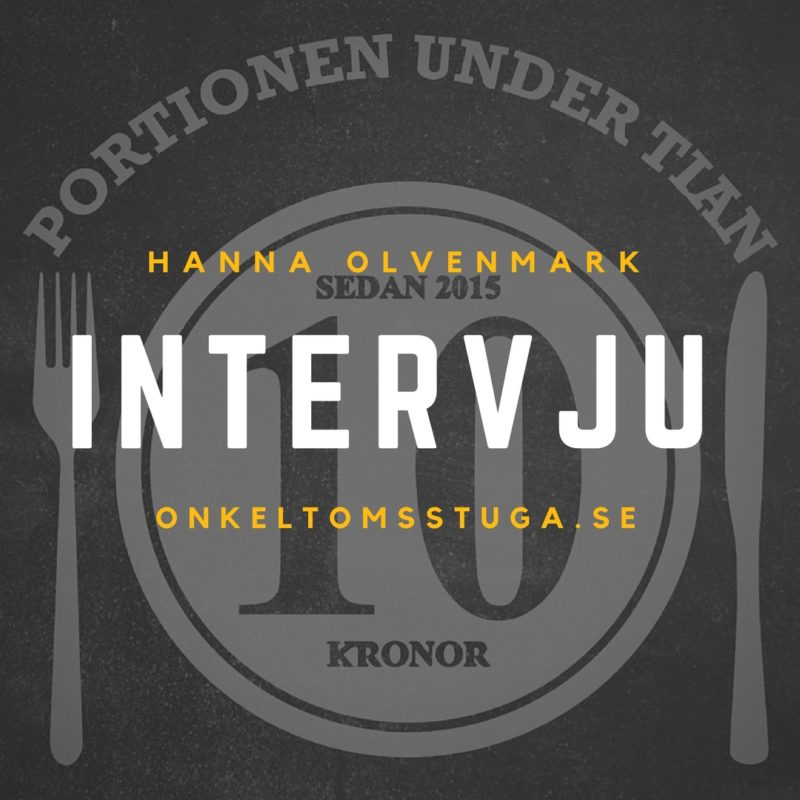 Intervju: Hanna från Portionen Under Tian har matkostnader på 600 kronor i december!